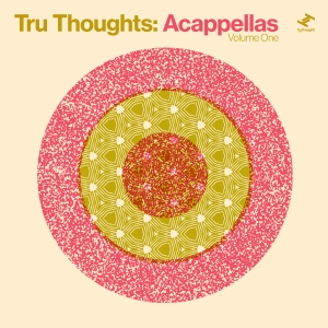 Tru Thoughts: Acappellas Volume One Out Now! Image